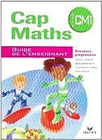 CAP Maths CM1, Cycle 3 : Guide enseignant