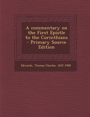 A commentary on the First Epistle to the Corinthians