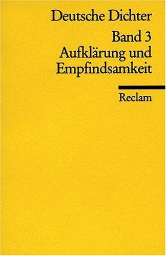 Deutsche Dichter. Leben und Werk deutschsprachiger Autoren: Aufklärung und Empfindsamkeit: BD 3