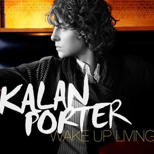 Kalan Porter - Wake Up Living - Zortam Music
