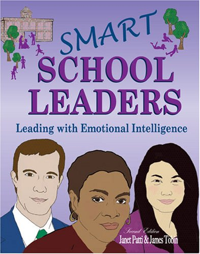 Smart School Leaders: Leading with Emotional Intelligence