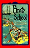 Pirate School (All Aboard Reading, Level 2 (Ages 6-8))