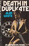 Death in Duplicate (0214200507) by ALAN WHITE