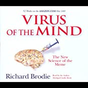 Virus of the Mind: The New Science of the Meme | [Richard Brodie]