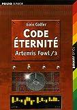 """Afficher """"Artemis Fowl n° 3 Code éternité"""""""