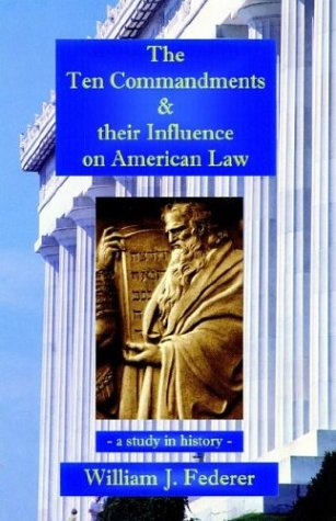 The Ten Commandments & their Influence on American Law - a study in history PDF
