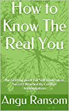 img - for How to Know The Real You: The Starting point For Self-made ideas.Success Reached By Creative Immagination book / textbook / text book