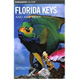 Insiders' Guide® to the Florida Keys and Key West, 9th (Insiders' Guide Series) ~ Victoria Shearer