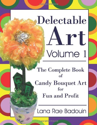Delectable Art Volume 1: The Complete Book of