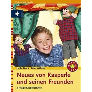 Neues von Kasperle und seinen Freunden: 9 lustige Kasperlestücke