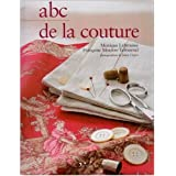 Abc de la couture : Cr�ation et techniquespar Monique Labrousse
