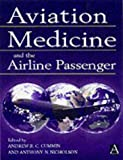 Aviation Medicine And The Airline Passenger