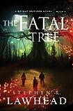 The Fatal Tree: A Bright Empires Novel