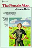The Female Man (Beacon Paperback, 721) (0807063134) by Russ, Joanna