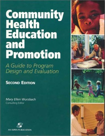 Community Health Education and Promotion: A Guide to...