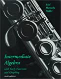 Intermediate Algebra with Early Functions and Graphing (6th Edition) (0321012666) by Margaret L. Lial