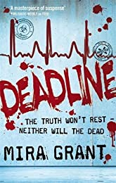 Deadline: The Newsflesh Trilogy: Book 2 (Newsflesh Series)