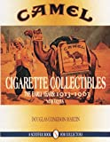 Camel Cigarette Collectibles: The Early Years : 1913-1963 (Schiffer Book for Collectors)