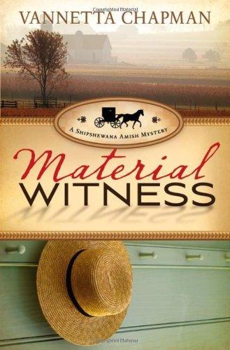 Material Witness Shipshewana Amish Mystery