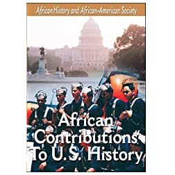 African-American History - African Contributions To US History