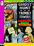 Ghost Hunt at Trembly Towers (A search-and-solve gamebook: Skill level 1)