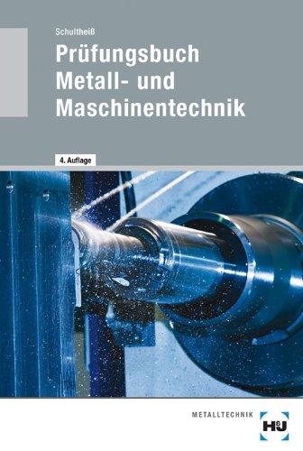 free Download Prüfungsbuch Metall- und Maschinentechnik by Heinz ...