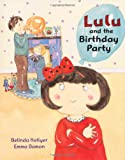 img - for Lulu and the Birthday Party book / textbook / text book