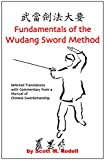 img - for Fundamentals of the Wudang Sword Method - Selected Translations with Commentary from a Manual of Chinese Swordsmanship book / textbook / text book