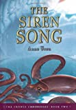 The Siren Song (Cronus Chronicles, Book Two) (1416905898) by Ursu, Anne