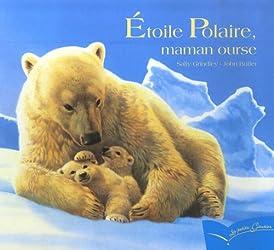 Etoile polaire, maman ourse