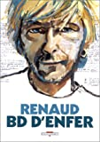 Renaud : BD d'enfer