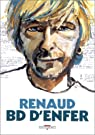 Renaud : BD d'enfer par Renaud