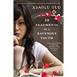 20 Fragments of a Ravenous Youthby Xiaolu Guo
