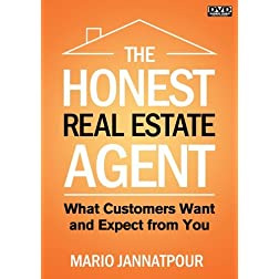 The Honest Real Estate Agent:  What Customers Expect and Want from You