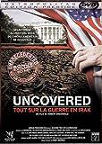 echange, troc Uncovered : Tout sur la guerre en Irak