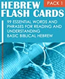 img - for Hebrew Flash Cards: 99 Essential Words And Phrases For Reading And Understanding Basic Biblical Hebrew (PACK 1) book / textbook / text book