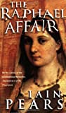 The Raphael Affair (0006511120) by Pears, Iain