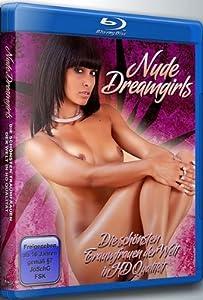 Nude Dreamgirls - Die schönsten Traumfrauen der Welt in HD Qualität [Blu-ray]