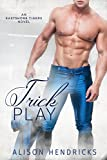 Trick Play (Eastshore Tigers Book 3) (English Edition)