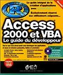 Access 2000 et VBA. Le Guide du d�vel...