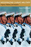 Modernizing China's Military: Progress, Problems, and Prospects