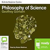 Philosophy of Science: Bolinda Beginner Guides | [Geoffrey Gorham]