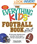 The Everything Kids' Football Book: A...