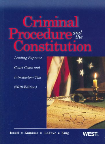 Criminal Procedure and the Constitution, Leading Supreme...