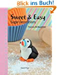Sweet & Easy Sugar Decorations
