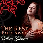 The Rest Falls Away | Colleen Gleason