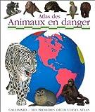 echange, troc Sylvaine Pérols - Atlas des animaux en danger