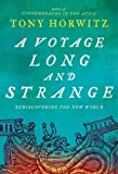 Voyage Long and Strange: Rediscovering the New World