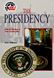 The Presidency (Your Government: How It Works) (0791055337) by McNamara, Kevin J.