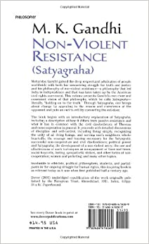 an analysis on non violent resistance by m k gandhi Mahatma gandhi adopted the satyagraha movement as a real and active weapon of winning violence satyagraha is a direct non-violent struggle satyagraha is resistance without any acrimony or hatred or injury to the opponent.